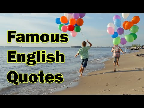 Famous English Quotes | Famous Quotes by English Writers | Famous Quotes of English Literature