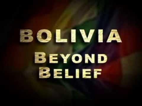 Bolivia Beyond Belief