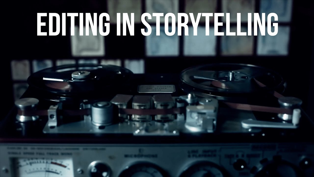 Download Editing In Storytelling