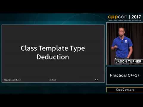 "CppCon 2017: Jason Turner ""Practical C++17"""