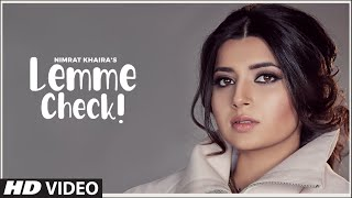 Nimrat Khaira: Lemme Check (Full Song) Rox A | Babbu | Latest Punjabi Song 2020
