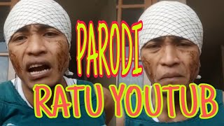 Video Wow!!PARODI ratu youtube nangis bilang vidio nya gak boleh di share download MP3, 3GP, MP4, WEBM, AVI, FLV Maret 2018