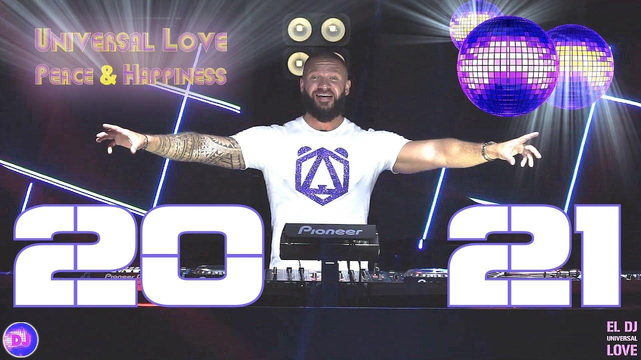 2021 - DJ SERGE BEAR - EL Dj Universal Love Special Mix 2