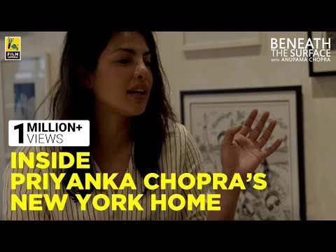 Inside Priyanka Chopra's New York Home | Beneath The Surface