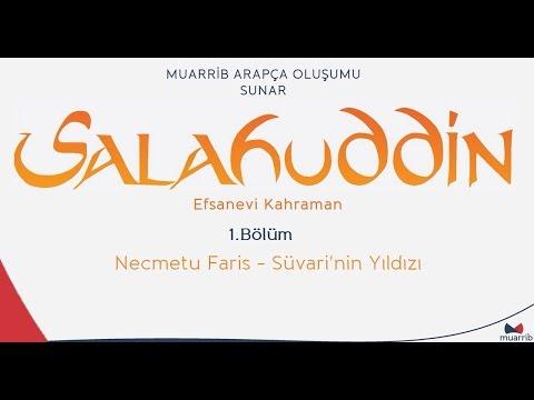 Selahaddin (Salahuddin) 1.Bölüm - Necmetu Faris - Türkçe / Arapça Altyazı