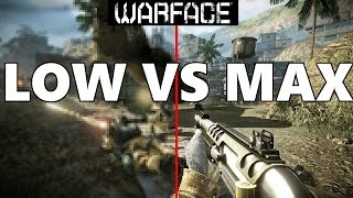 Warface:Graphics Comparison/ LOW VS MAX