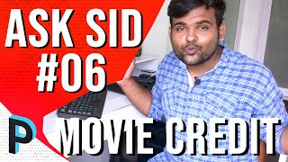 How VFX Artists Get Credit in a Hollywood / Bollywood Movie ? ASK Sid Episode 06!