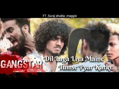 Maggie   Suraj Shukla   Dil Laga Liya Maine Tumse Pyar Karke   Amarabha Banerjee    Gangster Story