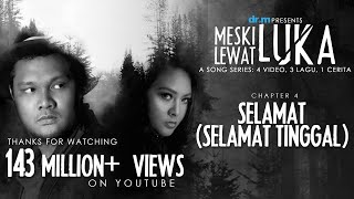 Virgoun feat. Audy - Selamat Selamat Tinggal  Lyric   | Chapter 4/4