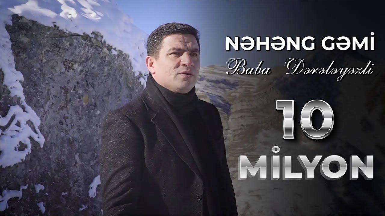 Baba Dereleyezli - Nəhəng Gəmi(Official Video)