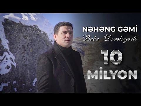 "TREND#2020 Baba Dereleyezli ""Neheng Gemi"" Klip 4k"