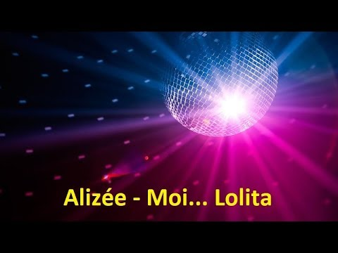 Alizée - Moi... Lolita (Lyrics)