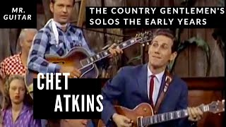 Chet Atkins | Mr. Guitar the early years 1950s & 1960s