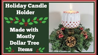 Holiday Candle Holder 🎄 Easy DIY Can be made for Anytime!