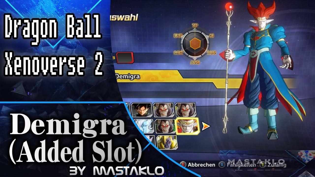 Demigra Added Slot Dragon Ball Xenoverse 2 Mod Daikhlo