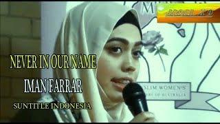 Never In Our Name Iman Farrar Nasyid merdu