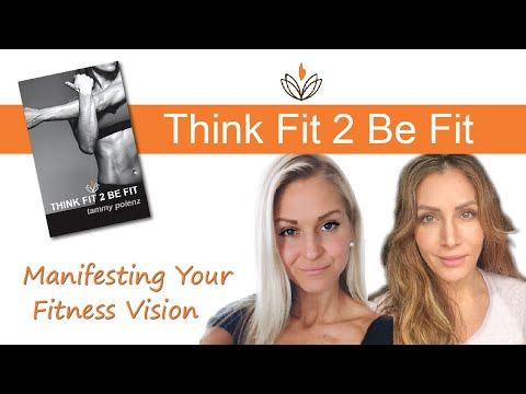 Manifesting Your Fitness Vision