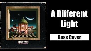 Gambar cover INTERVALS - A DIFFERENT LIGHT - BASS COVER