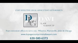 Davi Law Group, LLC Video - Legal Advice From DuPage County Drug Arrests Defense Lawyers