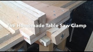 The Homemade Table Saw Fence Clamp