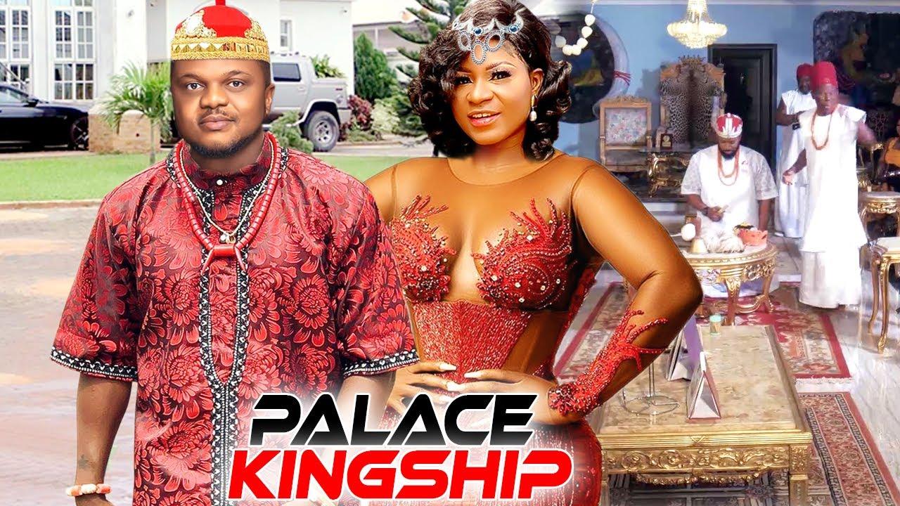 Download PALACE KINGSHIP SEASON 1&2 - NEW MOVIE HIT DESTINY ETIKO 2021 LATEST NIGERIAN NOLLYWOOD MOVIE