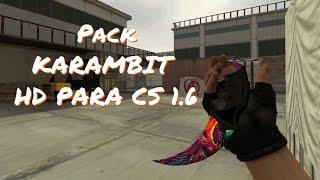 Pack KARAMBIT Full HD PARA CS 1.6