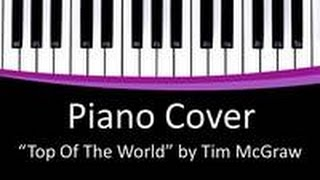 Top of the World - TIM McGRAW - Piano Cover EASY - Free Download