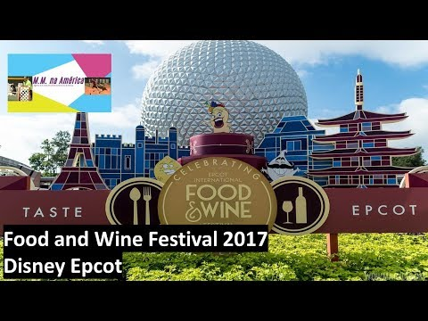 Food and Wine Festival 2017 - Disney Epcot