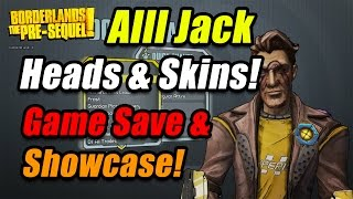borderlands the pre sequel   alll jack the doppelganger heads skins showcase game save file