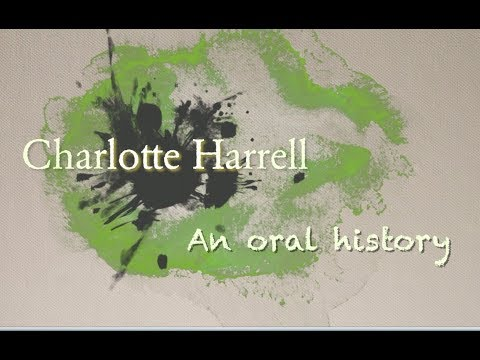 Charlotte Harrell: an Artists Oral History