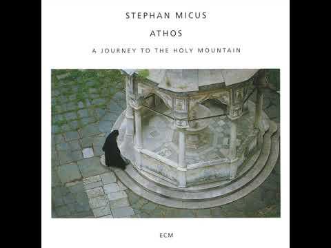 Stephan Micus  - Athos -  The Third Night