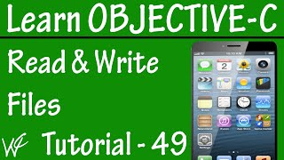 Free Objective C Programming Tutorial for Beginners 49 - Read and Write Files in Objective C