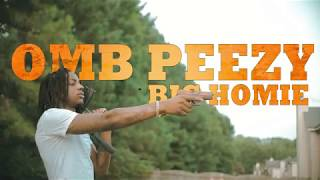 Download OMB Peezy - Big Homie (Official Music Video) [shot by: @kharkee] Mp3 and Videos
