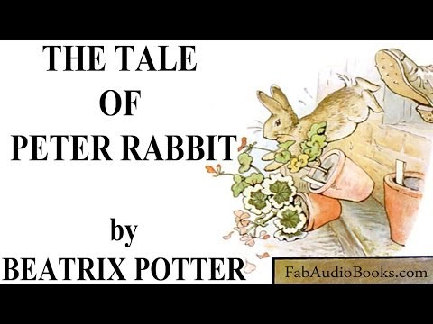 THE TALE OF PETER RABBIT - The Tale of Peter Rabbit by Beatrix Potter - Videobook audiobook - FAB