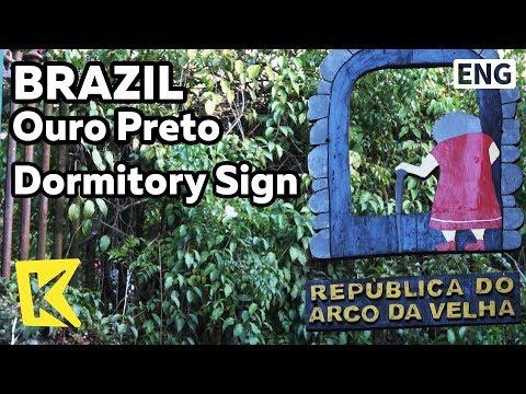 【K】Brazil Travel-Ouro Preto[브라질 여행-오루프레투]기숙사의 독특한 간판/Unesco/Dormitory/Sign/Partenon