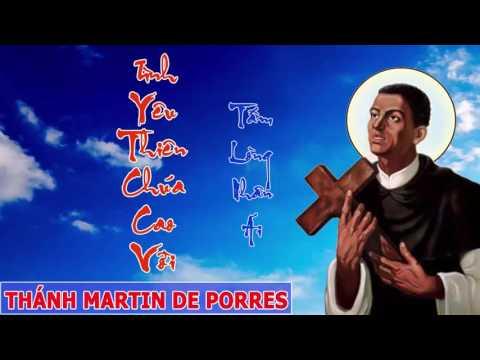 Thánh Martin (Thánh Martin De Porres)   Một Tấm Lòng Vàng