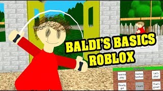 BALDI'S BASICS ROBLOX ROLEPLAY | Baldi's Basics Roblox