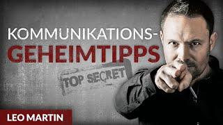 Geheimwaffen der Kommunikation - Die Tipps & Tricks eines Ex-Agenten - Leo Martin | Tobias Beck