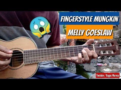 Mungkin - Melly Goeslaw |Fingerstyle ( By Bagusslaw)