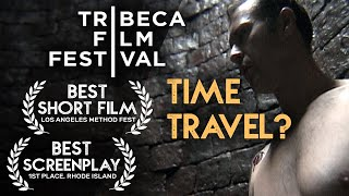 Paradox [HD] Time Travel Short Film - Tribeca Film Festival