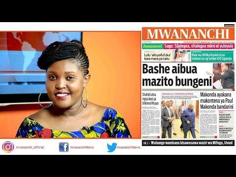 MCL MAGAZETINI, MEI 19, 2018: BASHE AIBUA MAZITO BUNGENI