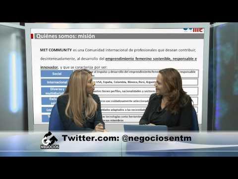 Emprendimiento femenino con fuerza mundial: MET - [Negocios en Tm] ®