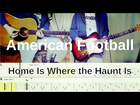 American Football - Home Is Where the Haunt Is (Guitar Cover) with TAB