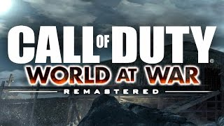 WORLD AT WAR REMASTERED... Is It Possible?