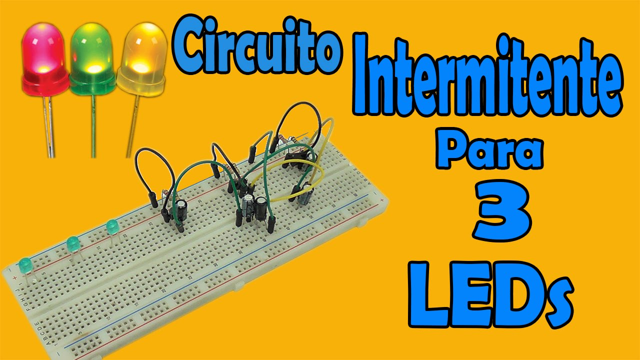 Circuito Led : Circuito intermitente para 3 leds muy fácil de hacer youtube