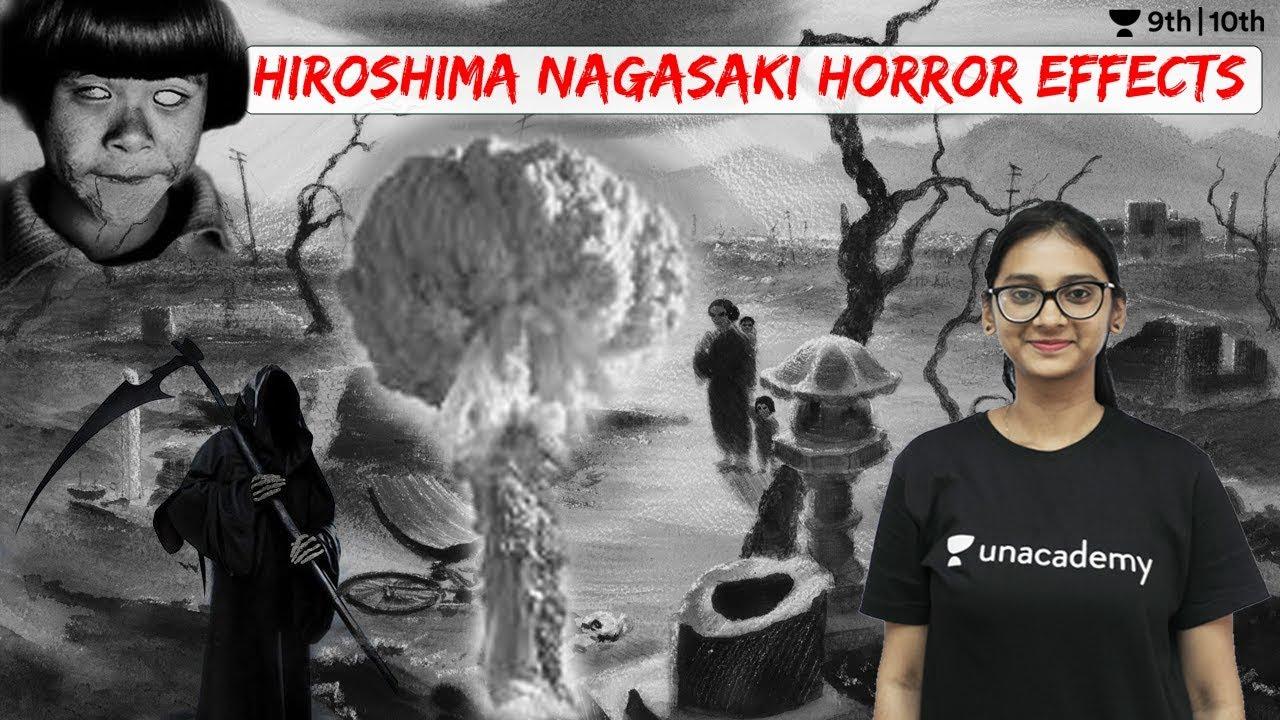 Hiroshima Nagasaki Horror Effects | Unacademy Class 9 and 10 | Vindhya Rao