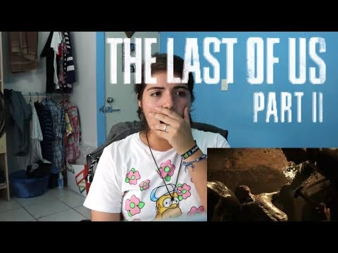 The Last Of Us Part II Trailer REACCIÓN