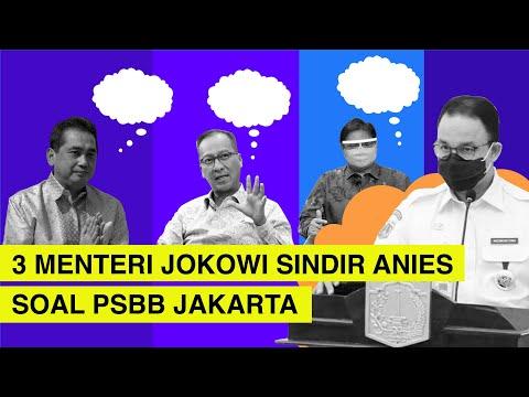 3 Menteri Jokowi Sindir Anies Baswedan Soal PSBB Jakarta