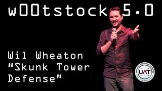 "W00tstock 5.0 - Wil Wheaton ""Skunk Tower Defense"" (NSFW)"