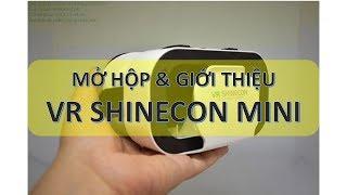 Mở hộp kính thực tế ảo VR Shinecon Mini hay còn gọi là phiên bản 5.0